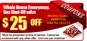 $25 off whole house emergency, gas shut-off valve